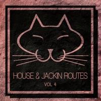House & Jackin Routes, Vol. 4