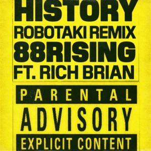 History (feat. Rich Brian) [Robotaki Remix] - Single Mp3 Download