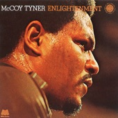 McCoy Tyner - Enlightenment Suite, Part 2: The Offering