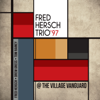 Fred Hersch Trio - 97 @ The Village Vanguard (Live)  artwork