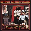 Detroit Grand Pubahs - After School Special  feat. Miss Kittin