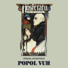 Popol Vuh - Nosferatu (Original Motion Picture Soundtrack) artwork