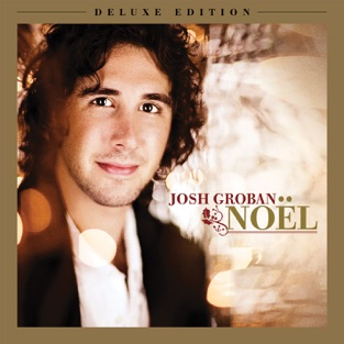 Noël (Deluxe Edition) – Josh Groban