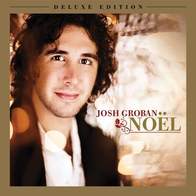 Josh Groban - Noël (Deluxe Edition) Lyrics