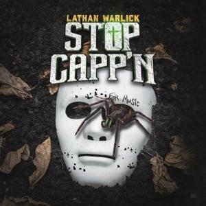 Lathan Warlick - Stop Capp'n
