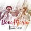 Thiago Brava - Dona Maria (feat. Jorge) grafismos