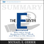 Summary: The E-Myth Revisited: Why Most Small Businesses Don