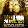 Imagine: John Lennon 75th Birthday Concert (Live), Various Artists