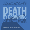 Death by Drowning (Unabridged) - Agatha Christie