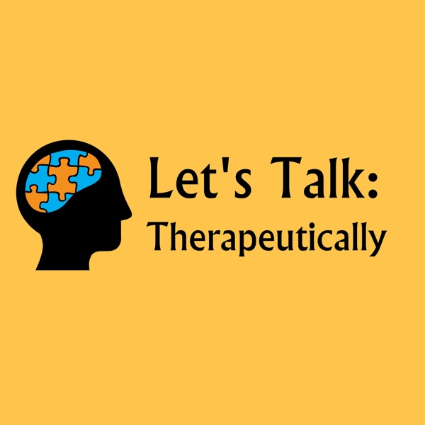Let's Talk: Therapeutically