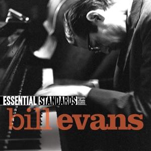 Essential Standards: Bill Evans