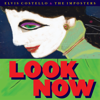 Elvis Costello & The Imposters - Look Now (Deluxe Edition)  artwork