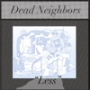 Dead Neighbors
