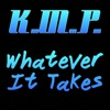 Kmp - Whatever It Takes (Originally Performed by Imagine Dragons) [Karaoke Instrumental]