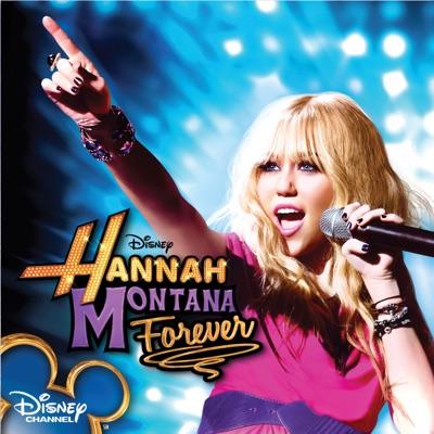 Hannah Montana Forever (Soundtrack from the TV Series) - Hannah Montana