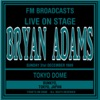 Live On Stage FM Broadcasts - Tokyo Dome 31st December 1989, Bryan Adams