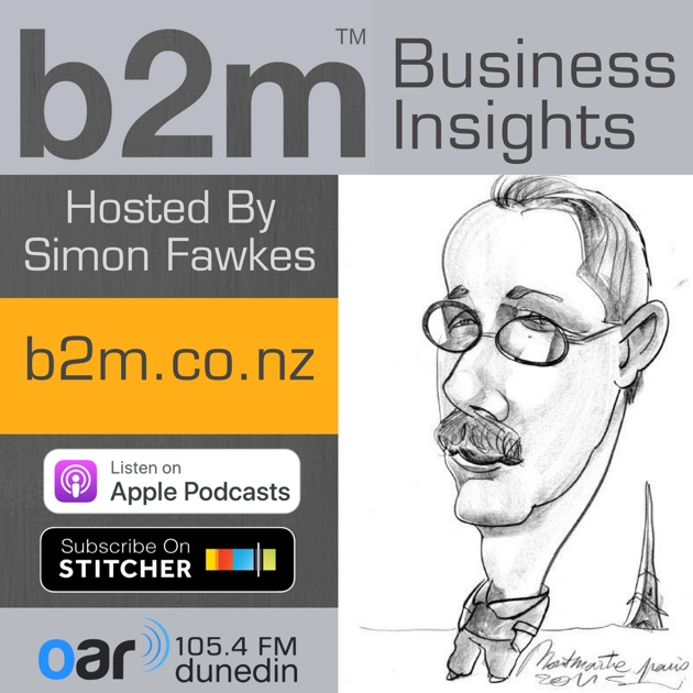 B2m Business Insights By Simon Fawkes On Apple Podcasts