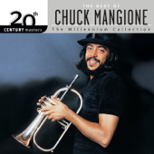 20th Century Masters: The Best Of Chuck Mangione (The Millennium Collection)