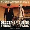Nos Fuimos Lejos (feat. El Micha) - Single, Descemer Bueno & Enrique Iglesias
