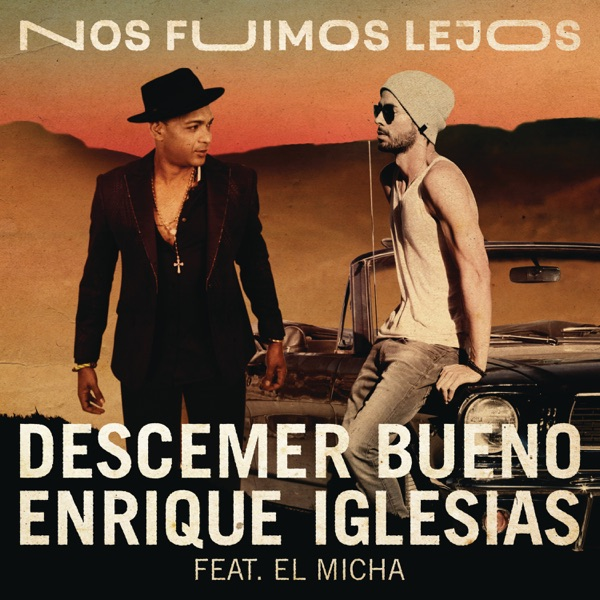 Nos Fuimos Lejos (feat. El Micha) - Single