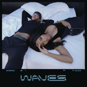 Waves-Normani & 6LACK