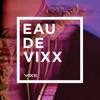 EAU DE VIXX ジャケット写真