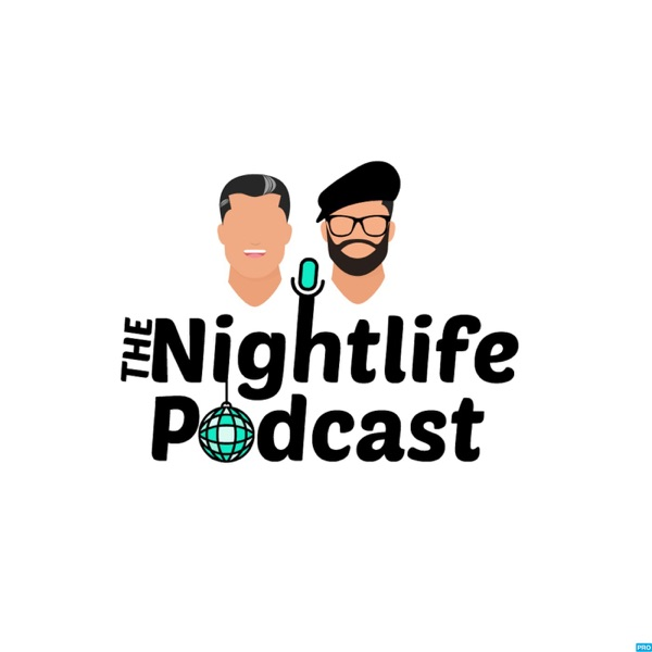 The Nightlife Podcast
