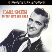 Carl Smith - Kisses Don't Lie