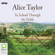 Alice Taylor - To School Through the Fields (Unabridged)