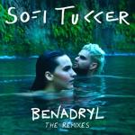 Sofi Tukker - Benadryl (Henri Remix)