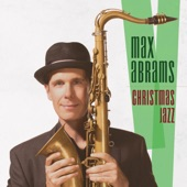 Max Abrams - Have Yourself a Merry Little Christmas