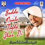 Sadde Naalo Tagde Ghar Di thumbnail