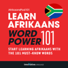 Innovative Language Learning, LLC - Learn Afrikaans - Word Power 101 (Unabridged)  artwork