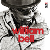 William Bell - The House Always Wins
