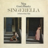 Gary Bartz - Singerella (A Ghetto Fairy Tale)