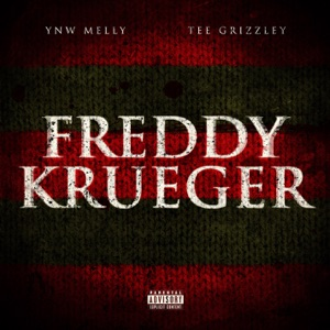Freddy Krueger (feat. Tee Grizzley) - Single Mp3 Download