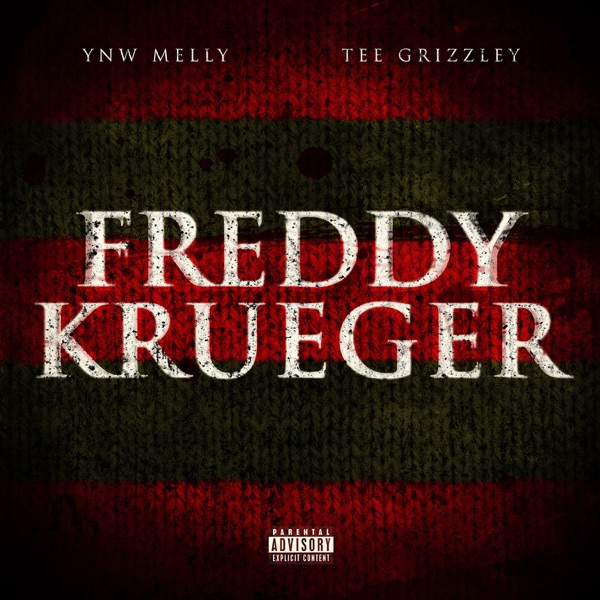 Freddy Krueger (feat. Tee Grizzley) - YNW Melly song image