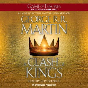 A Clash of Kings: A Song of Ice and Fire: Book Two (Unabridged) - George R.R. Martin audiobook, mp3