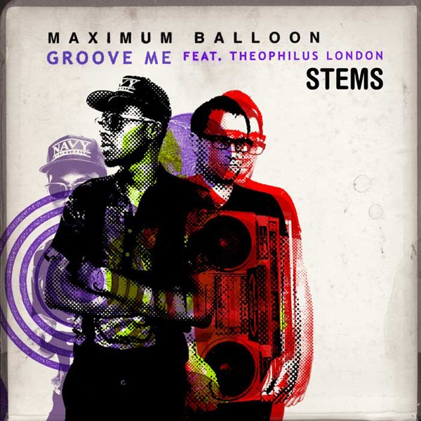 Groove Me Stems (feat. Theophilus London) - EP