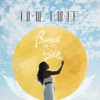 Proud as the Sun (Deluxe)