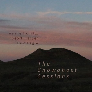 The Snowghost Sessions (feat. Geoff Harper & Eric Eagle)