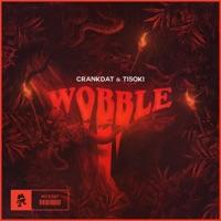 Wobble (Topi rmx) - CRANKDAT - TISOKI