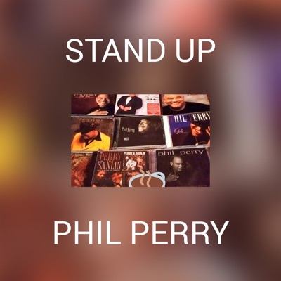 Stand Up - Single - Phil Perry