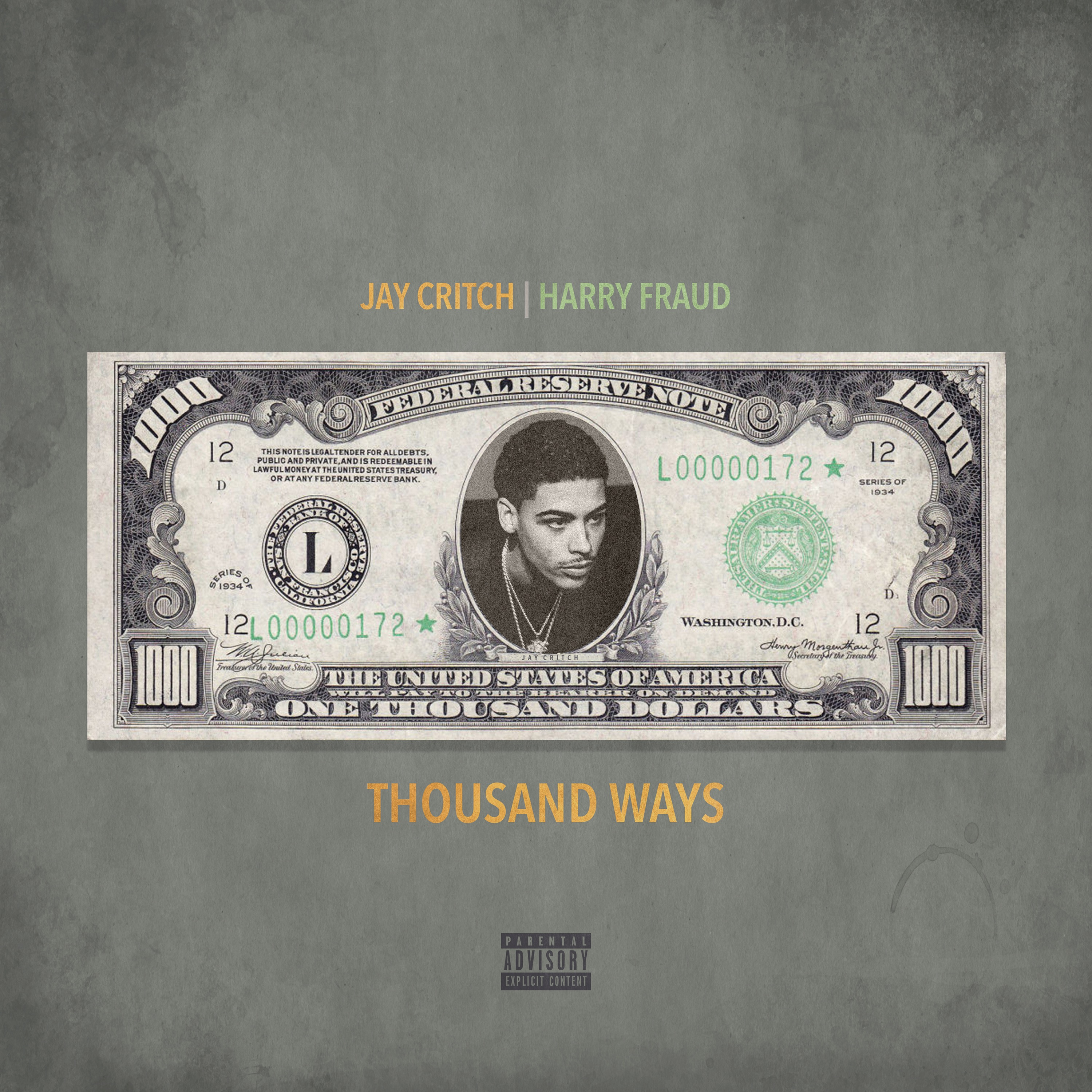 Thousand Ways by Jay Critch, Harry Fraud