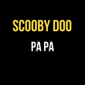 Scooby Doo (Pa Pa- Remix) - DJ Papa