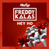 Freddy Kalas - Hey Ho artwork