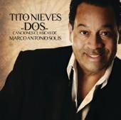 Tito Nieves - Mi Mayor Sacrificio