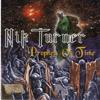 Prophets of Time - Nik Turner