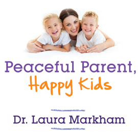 Peaceful Parent, Happy Kids: How to Stop Yelling and Start Connecting audiobook