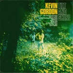 Kevin Gordon - Fire at the End of the World